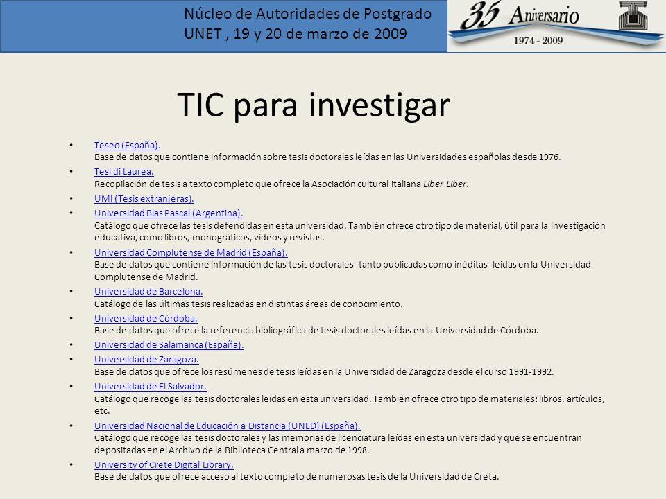 TIC para investigar Teseo (España). Base de datos que contiene información sobre tesis doctorales leídas en las Universidades españolas desde 1976.