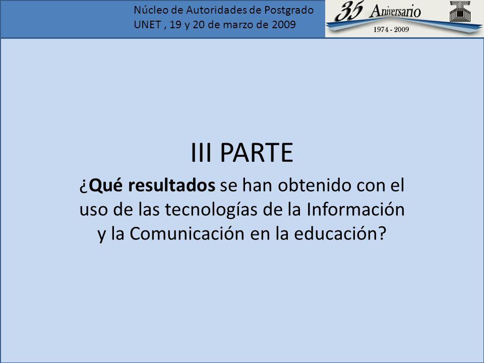 III PARTE ¿Qué resultados se han obtenido con el uso de las tecnologías de la Información y la Comunicación en la educación