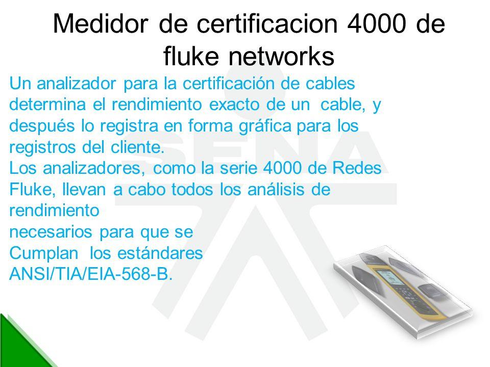 Medidor de certificacion 4000 de fluke networks