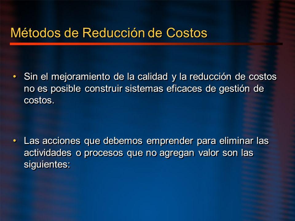 Métodos de Reducción de Costos
