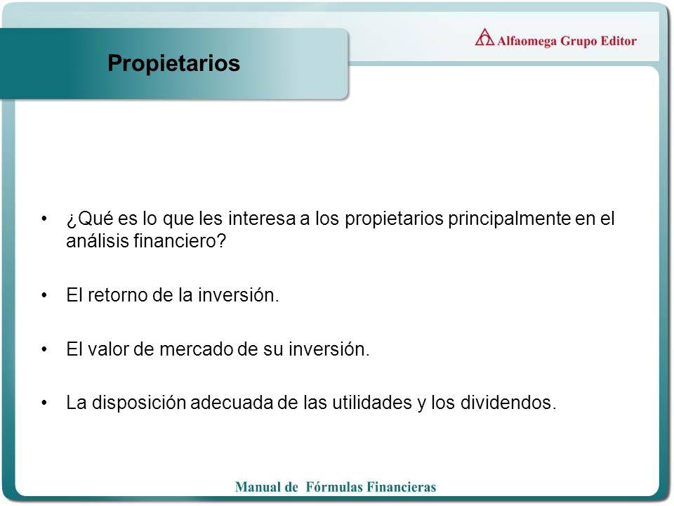 Propietarios ¿Qué es lo que les interesa a los propietarios principalmente en el análisis financiero