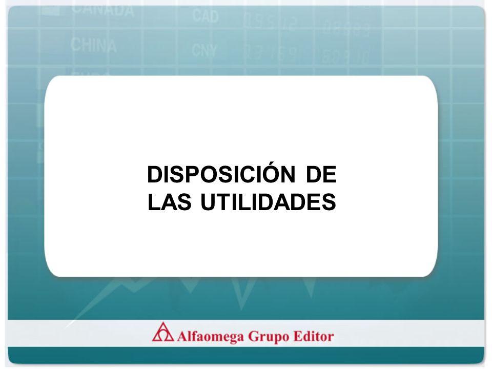 DISPOSICIÓN DE LAS UTILIDADES