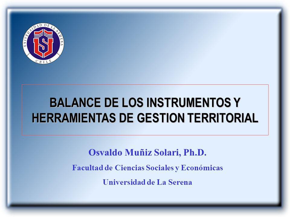 BALANCE DE LOS INSTRUMENTOS Y HERRAMIENTAS DE GESTION TERRITORIAL
