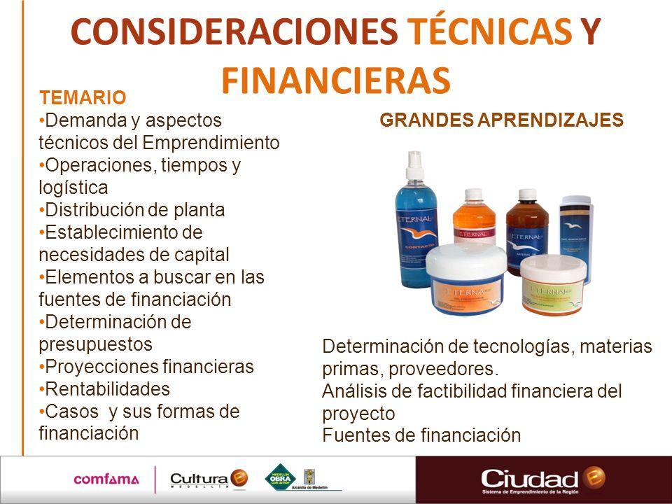 CONSIDERACIONES TÉCNICAS Y FINANCIERAS
