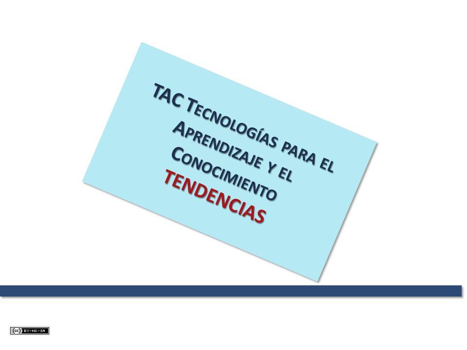 TAC Tecnologías para el Aprendizaje y el Conocimiento