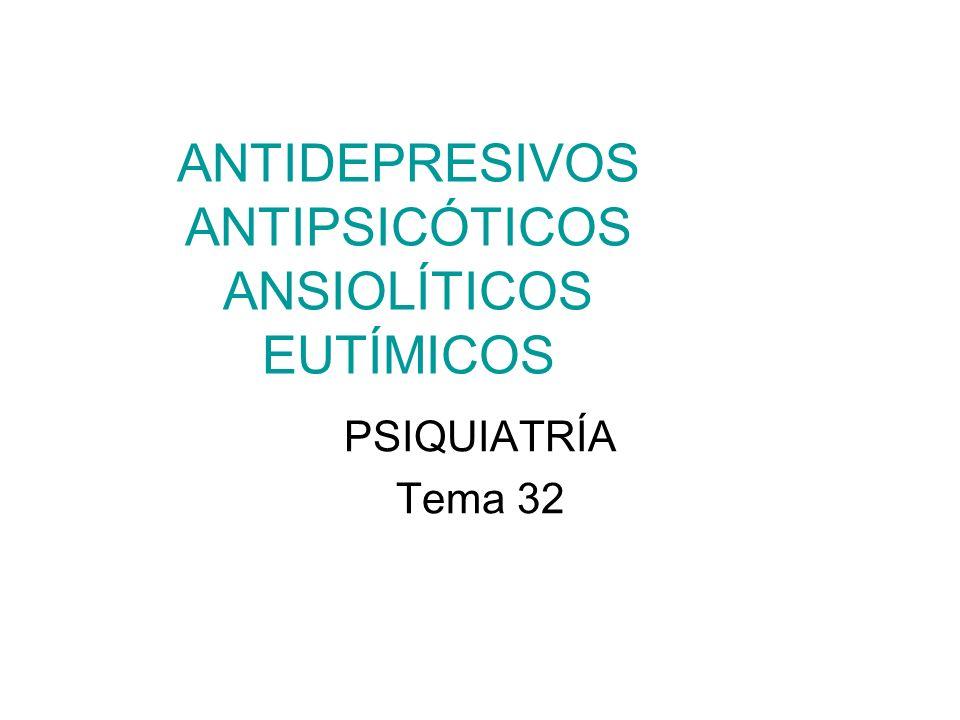 ANTIDEPRESIVOS ANTIPSICÓTICOS ANSIOLÍTICOS EUTÍMICOS