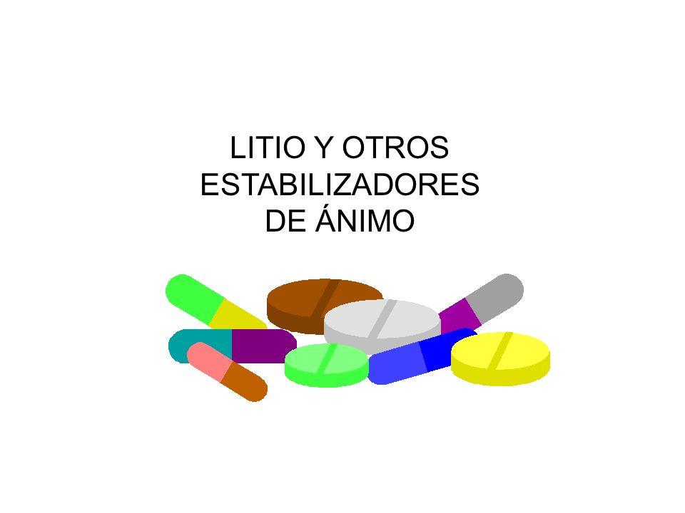 LITIO Y OTROS ESTABILIZADORES DE ÁNIMO