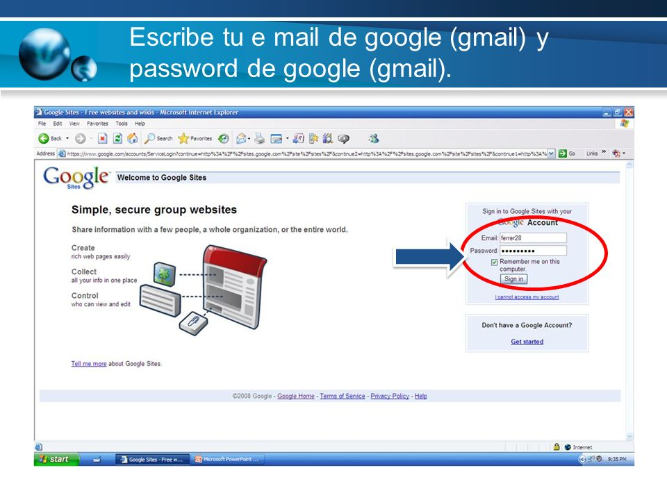 Escribe tu e mail de google (gmail) y password de google (gmail).