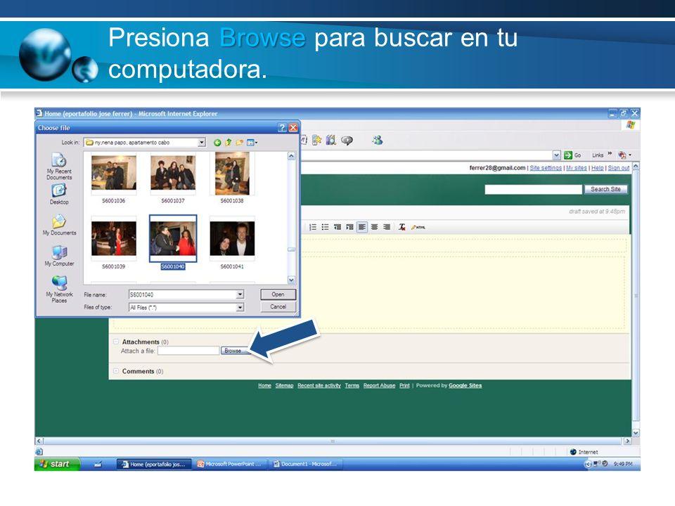 Presiona Browse para buscar en tu computadora.