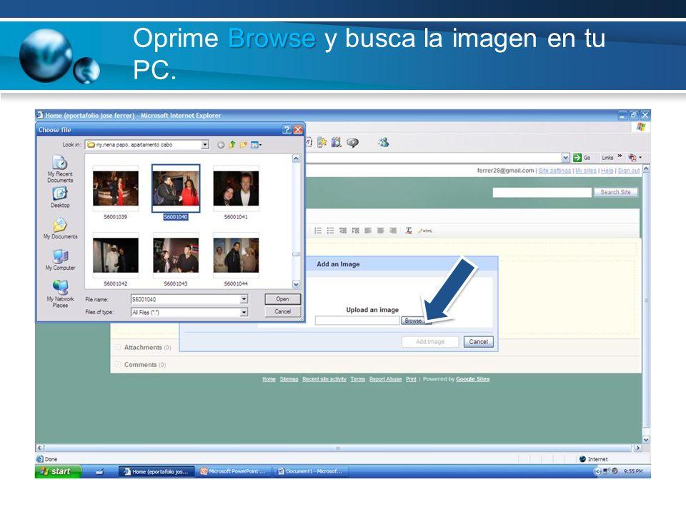 Oprime Browse y busca la imagen en tu PC.