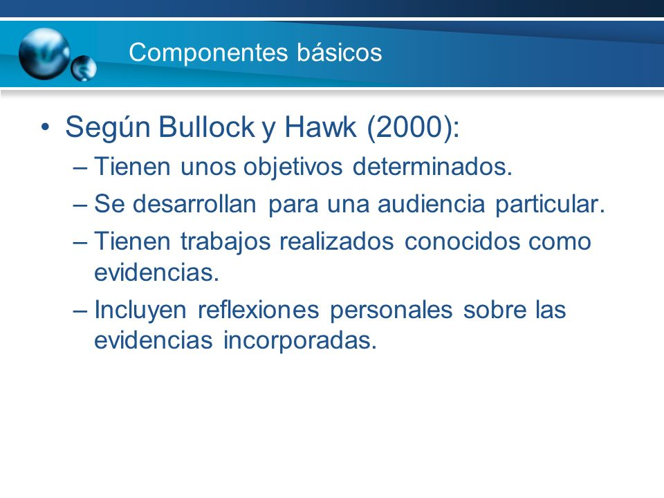 Según Bullock y Hawk (2000):