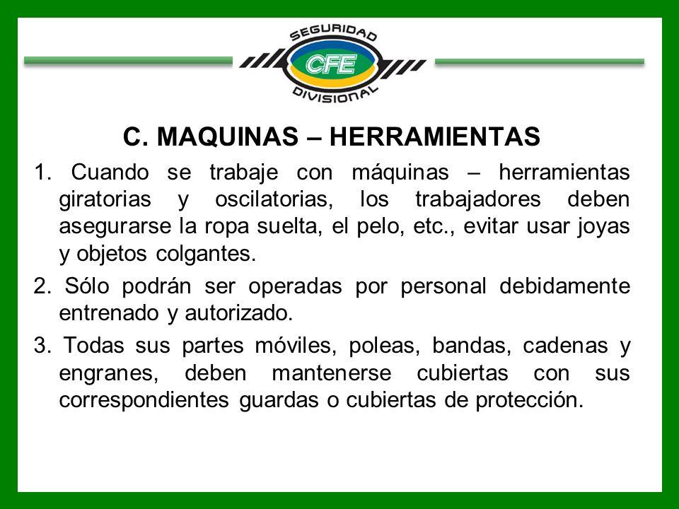 C. MAQUINAS – HERRAMIENTAS