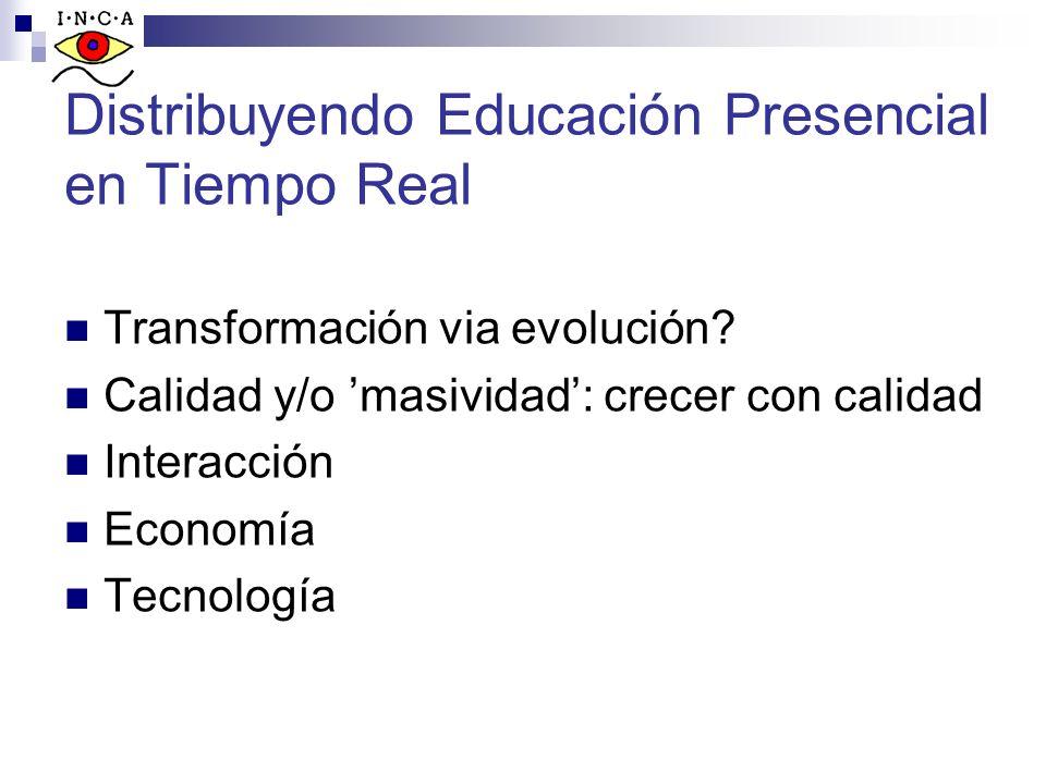 Distribuyendo Educación Presencial en Tiempo Real