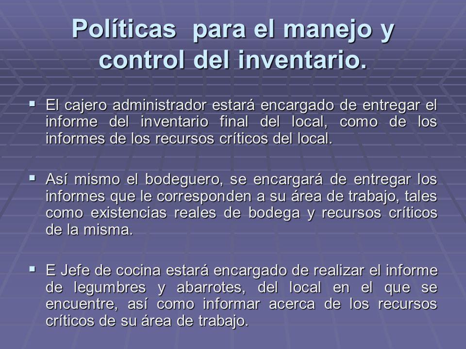 Políticas para el manejo y control del inventario.