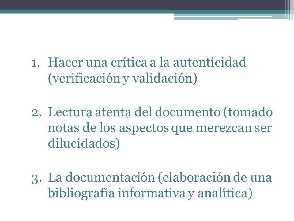 Hacer una crítica a la autenticidad (verificación y validación)