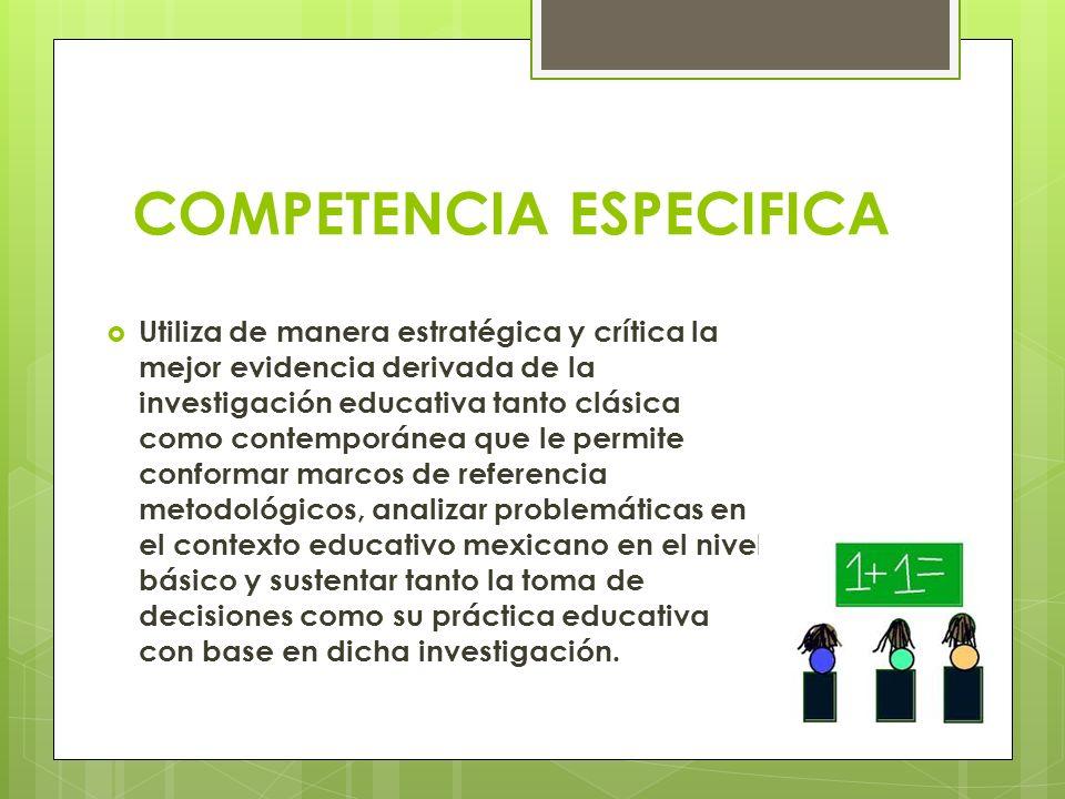 COMPETENCIA ESPECIFICA