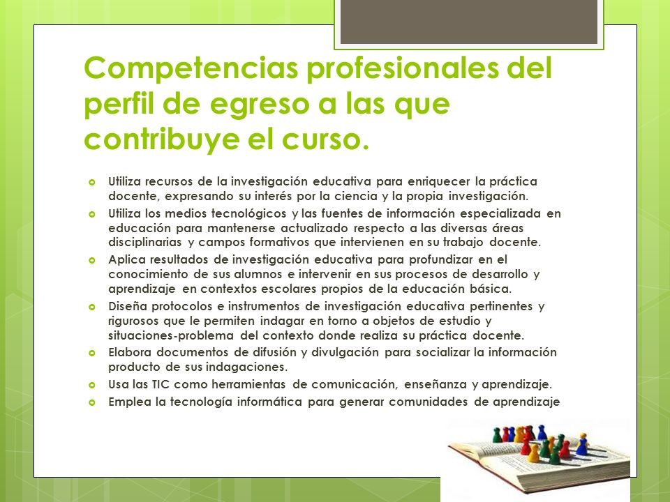 Competencias profesionales del perfil de egreso a las que contribuye el curso.