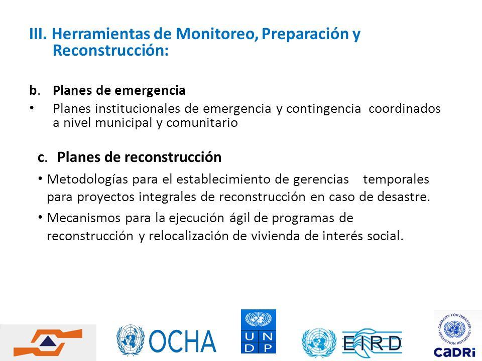 III. Herramientas de Monitoreo, Preparación y Reconstrucción: