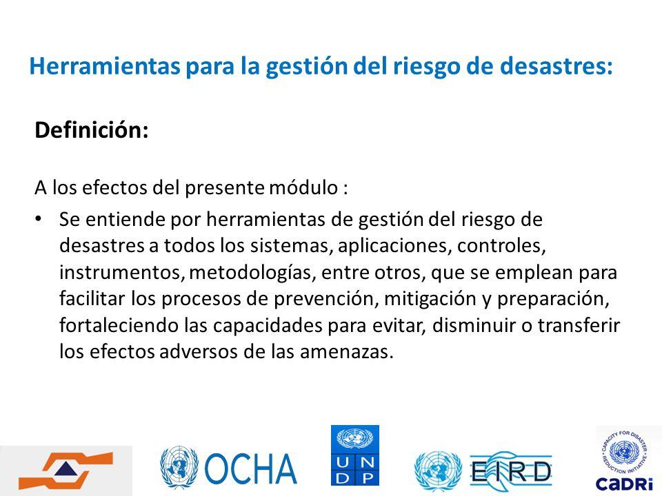 Herramientas para la gestión del riesgo de desastres: