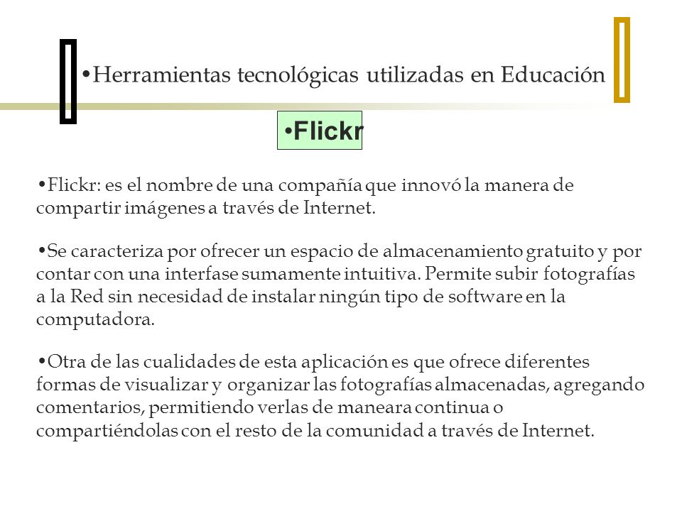 Flickr Herramientas tecnológicas utilizadas en Educación