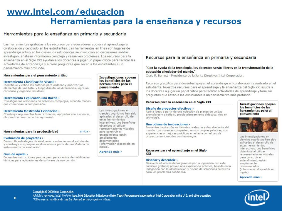 www.intel.com/educacion Herramientas para la enseñanza y recursos