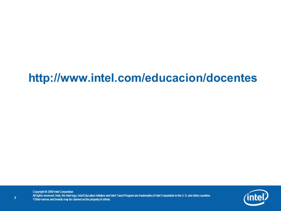 http://www.intel.com/educacion/docentes Copyright © 2009 Intel Corporation.