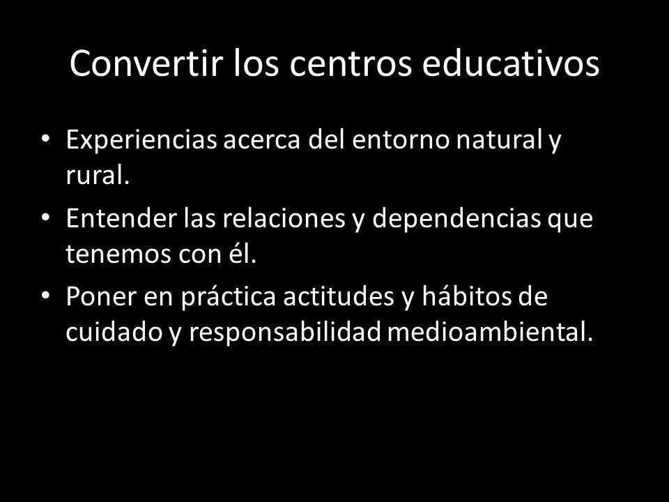 Convertir los centros educativos