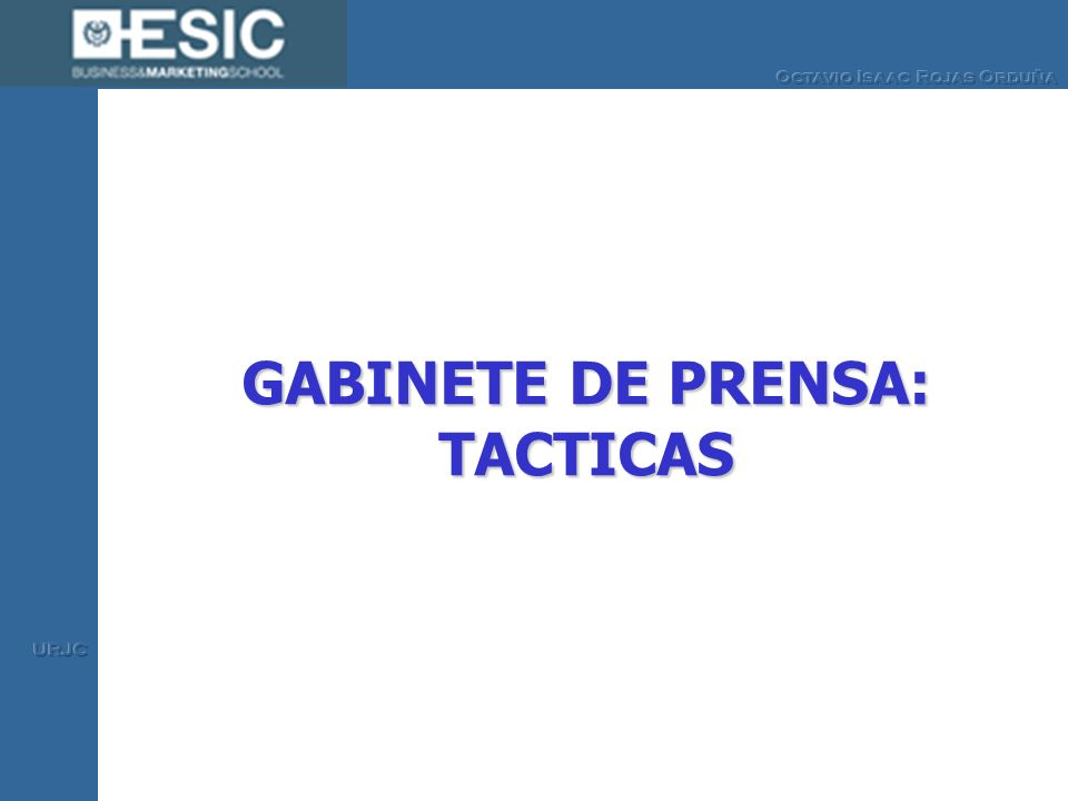 GABINETE DE PRENSA: TACTICAS