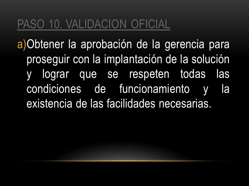 PASO 10. VALIDACION OFICIAL