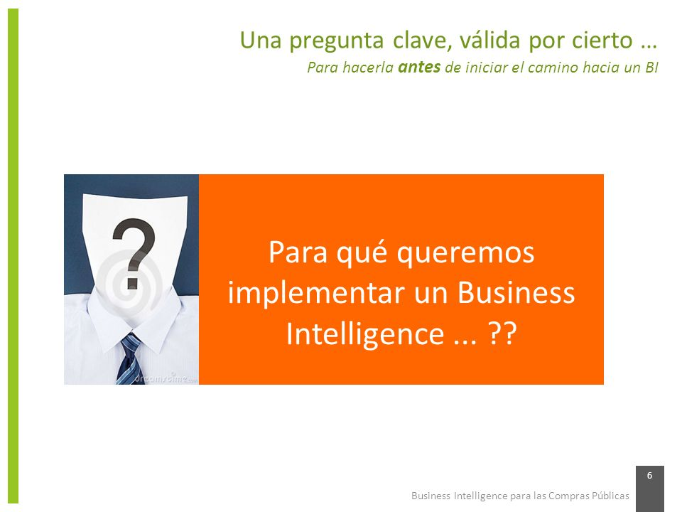 Para qué queremos implementar un Business Intelligence ...