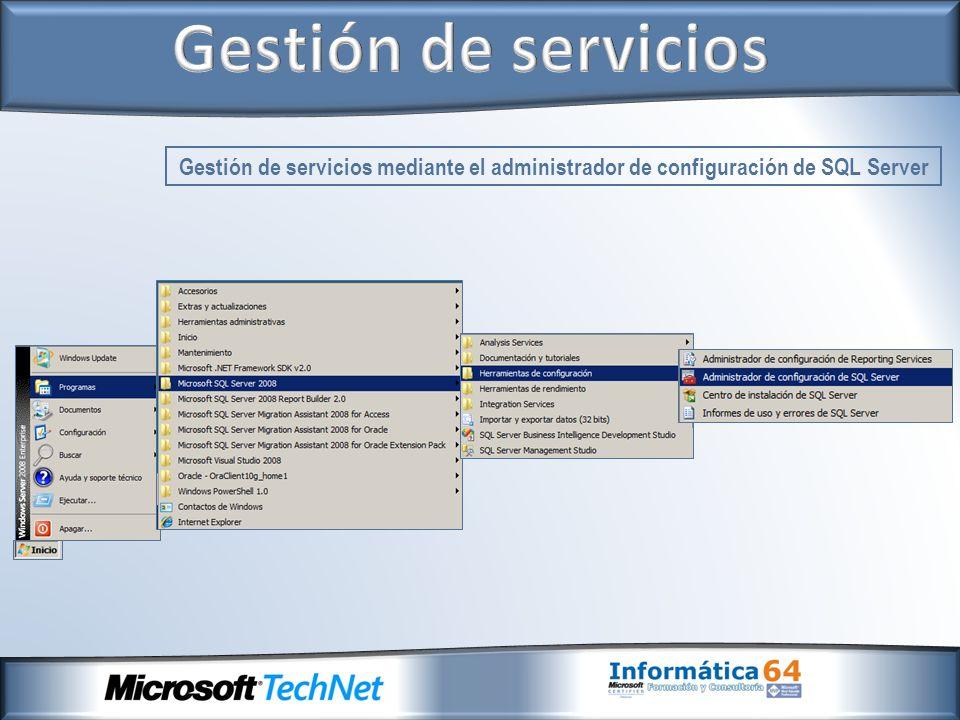 Gestión de servicios Gestión de servicios mediante el administrador de configuración de SQL Server