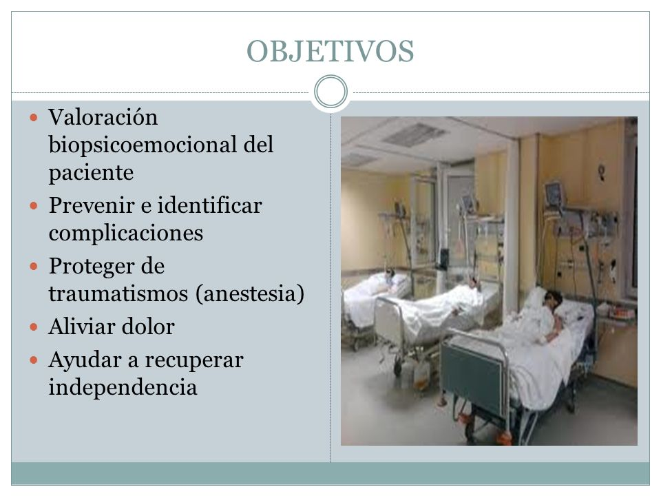 OBJETIVOS Valoración biopsicoemocional del paciente