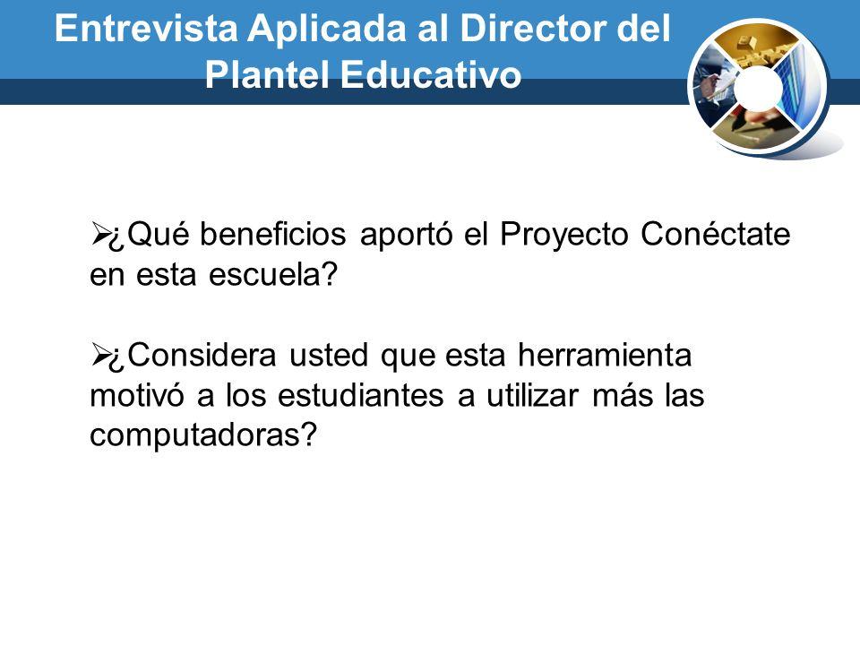 Entrevista Aplicada al Director del Plantel Educativo