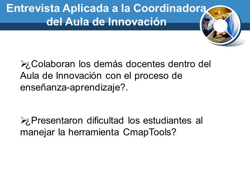 Entrevista Aplicada a la Coordinadora del Aula de Innovación