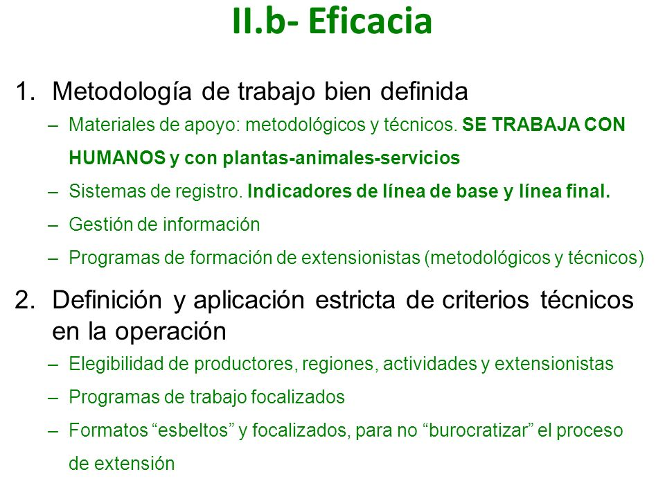 II.b- Eficacia Metodología de trabajo bien definida