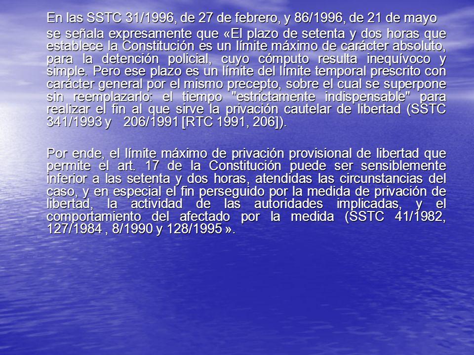En las SSTC 31/1996, de 27 de febrero, y 86/1996, de 21 de mayo