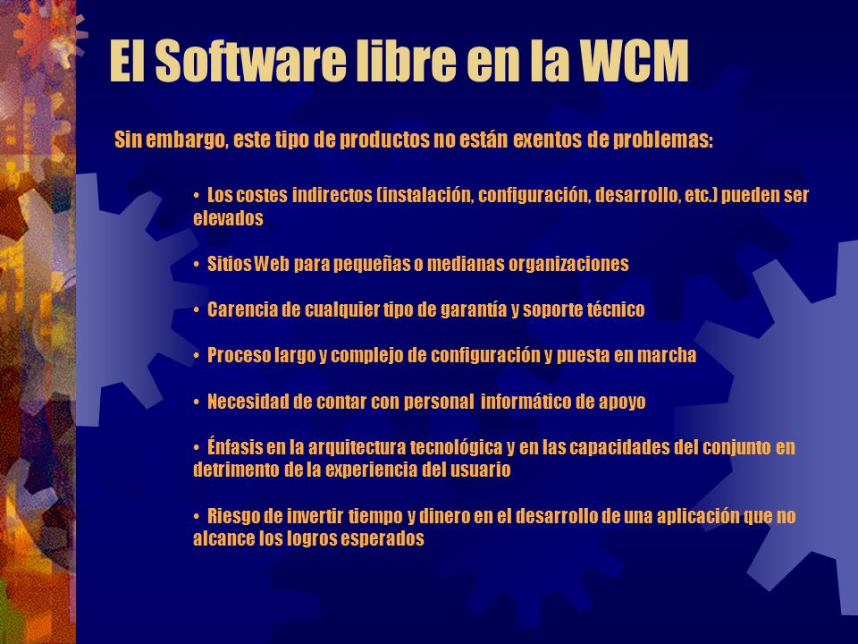 El Software libre en la WCM