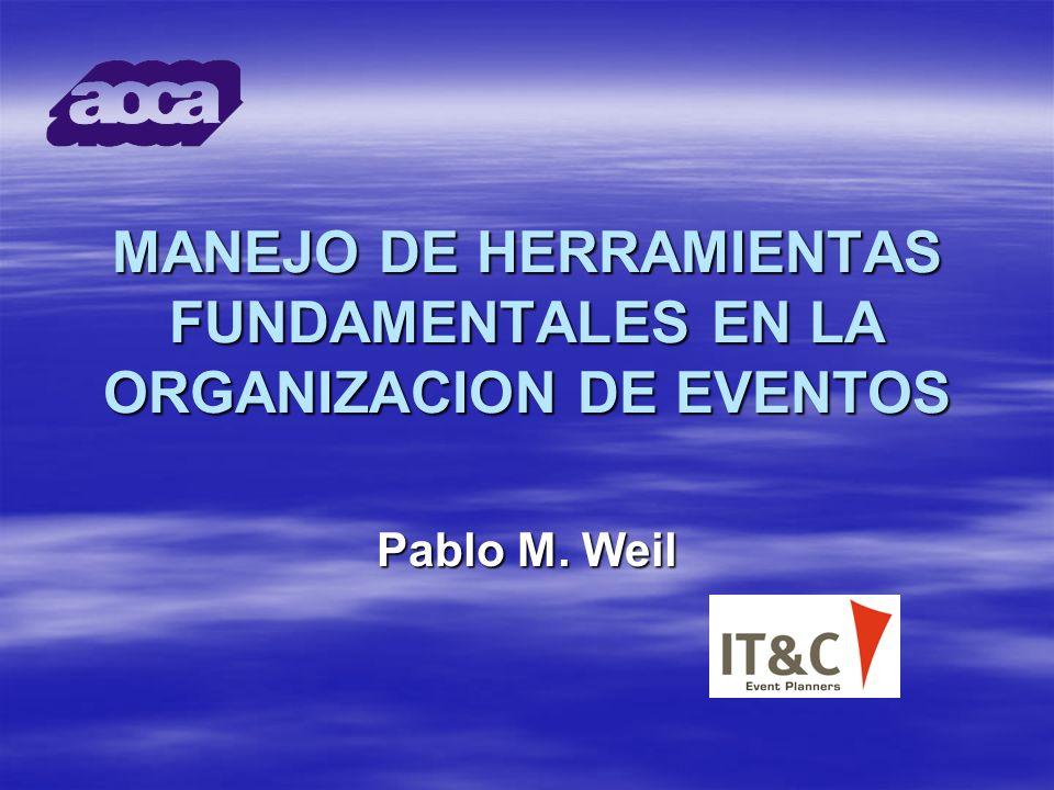 MANEJO DE HERRAMIENTAS FUNDAMENTALES EN LA ORGANIZACION DE EVENTOS