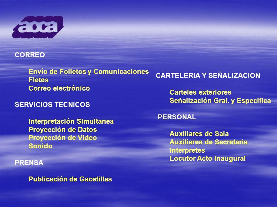 CORREO Envío de Folletos y Comunicaciones. Fletes. Correo electrónico. SERVICIOS TECNICOS. Interpretación Simultanea.