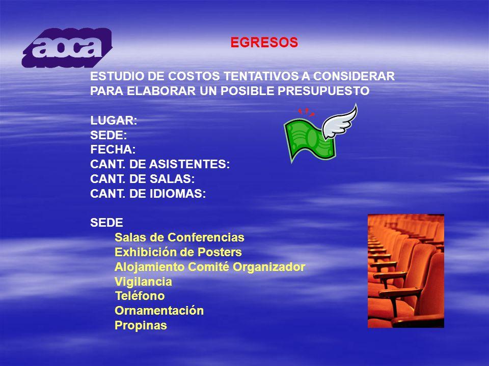 EGRESOS ESTUDIO DE COSTOS TENTATIVOS A CONSIDERAR