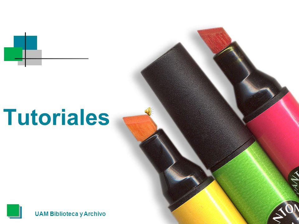 Tutoriales UAM Biblioteca y Archivo