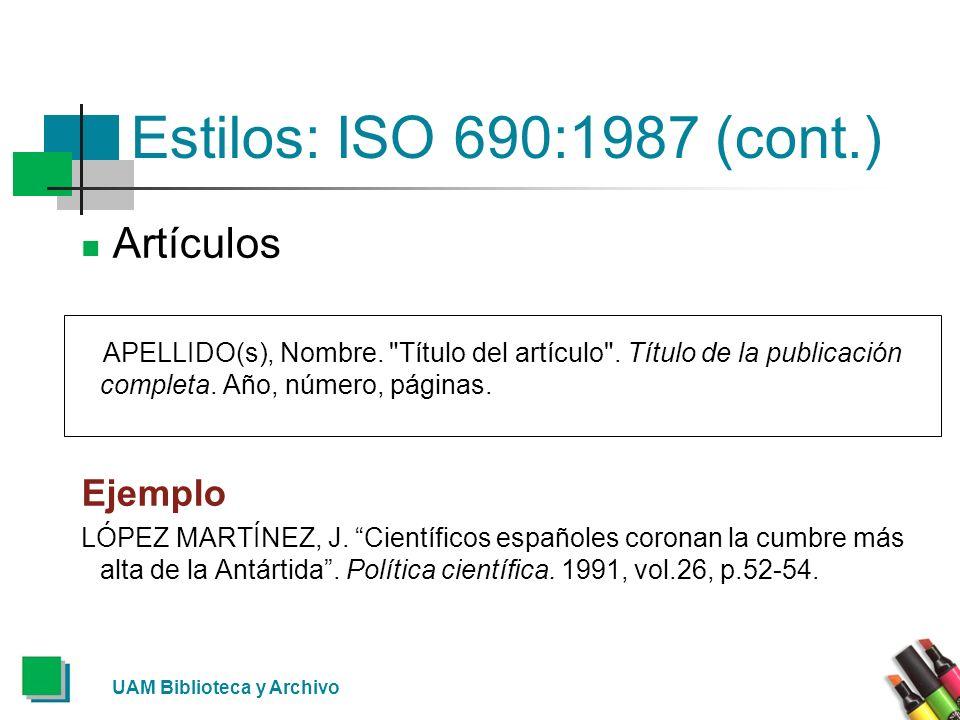 Estilos: ISO 690:1987 (cont.) Artículos Ejemplo