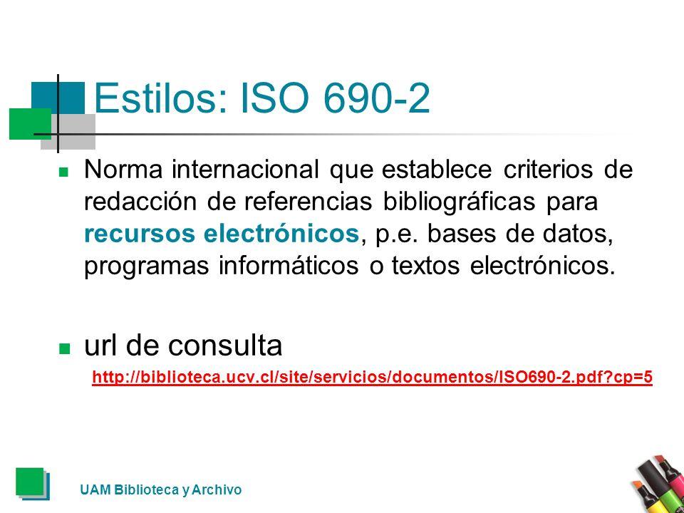 Estilos: ISO 690-2 url de consulta