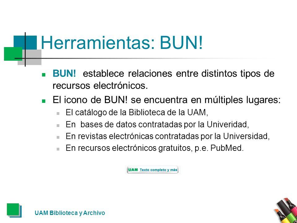 Herramientas: BUN! BUN! establece relaciones entre distintos tipos de recursos electrónicos. El icono de BUN! se encuentra en múltiples lugares: