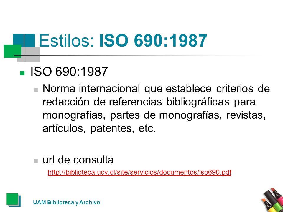 Estilos: ISO 690:1987ISO 690:1987.