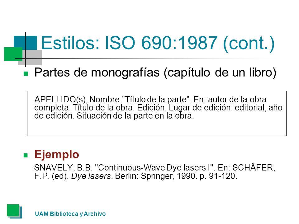 Estilos: ISO 690:1987 (cont.) Partes de monografías (capítulo de un libro)