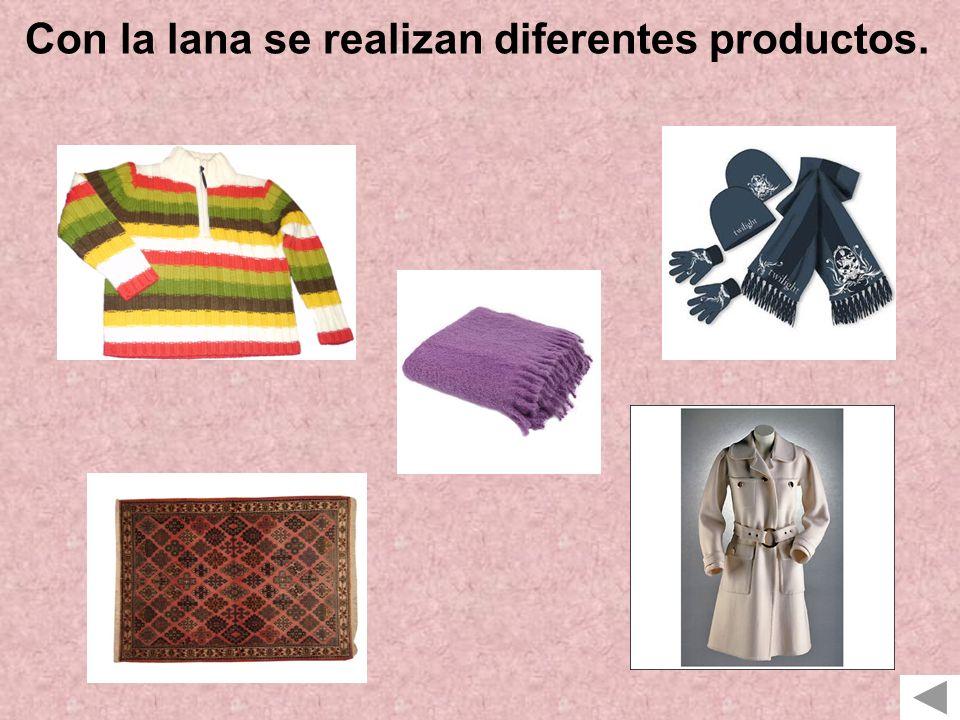 Con la lana se realizan diferentes productos.