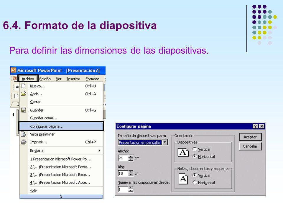 6.4. Formato de la diapositiva
