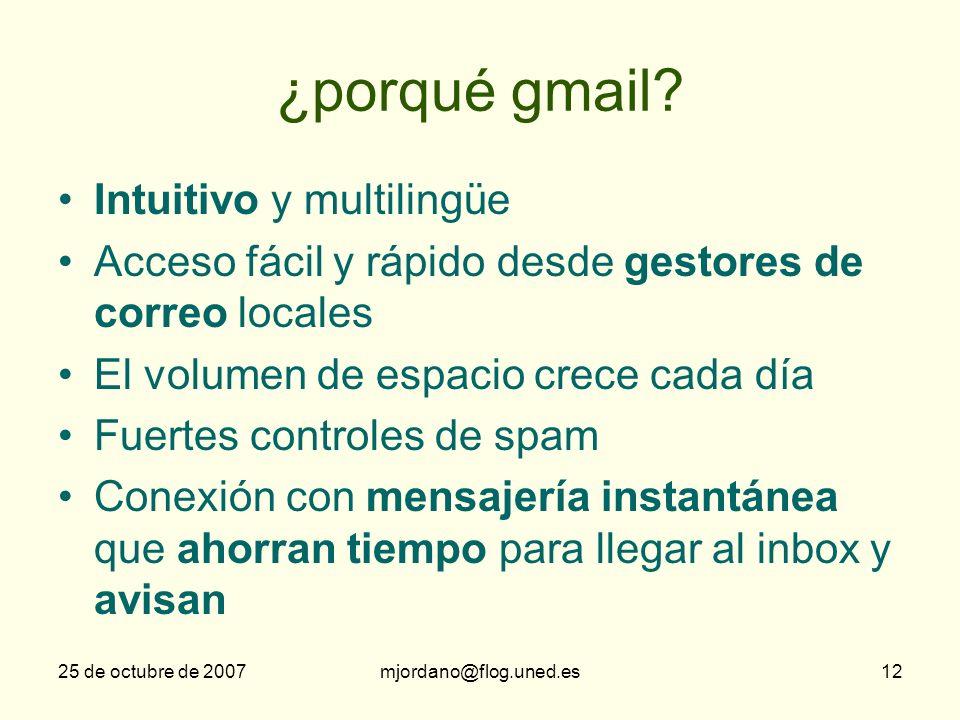¿porqué gmail Intuitivo y multilingüe