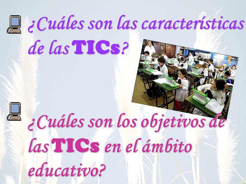 ¿Cuáles son los objetivos de las TICs en el ámbito educativo